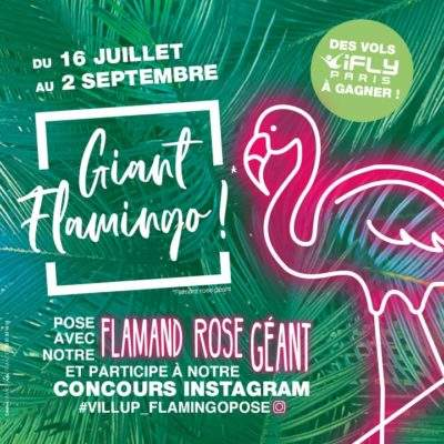 Giant Flamingo – Vill'Up Summer !