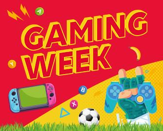 La «GAMING WEEK» est de retour à Vill'Up !